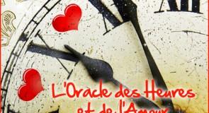 Choisissez l'Oracle des Heures et de l'Amour, pour votre voyance gratuite en ligne sans inscription.